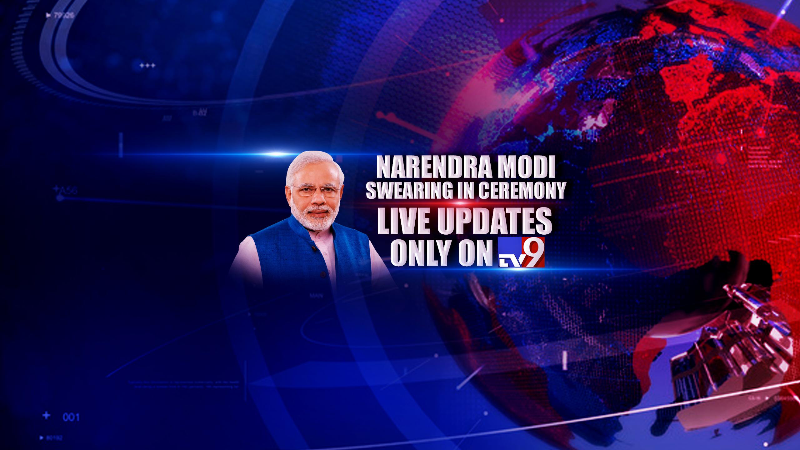 Narendra Modi, లైవ్ అప్డేట్స్ : ప్రధానమంత్రిగా మోదీ ప్రమాణ స్వీకారం