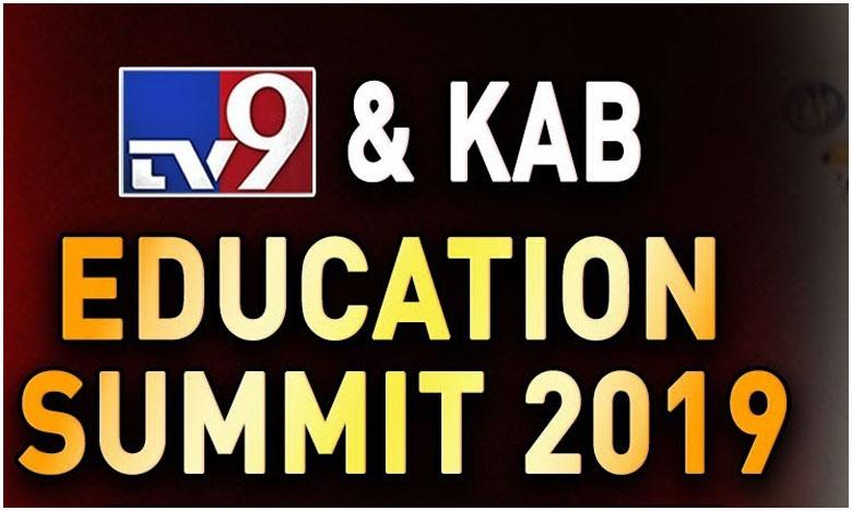 Tv9 kab Education Summit Ends Today, క్యాబ్, టీవీ9 ఎడ్యుకేషనల్ సమ్మిట్.. భారీ స్పందన