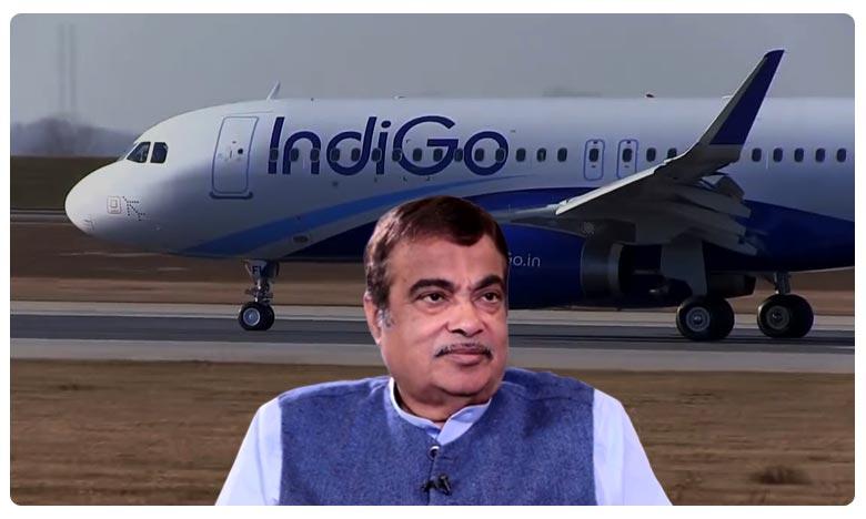 Indigo Shocks to NithinGadkari