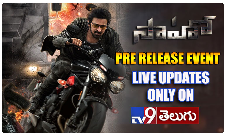 Prabhas Saaho pre release event live updates