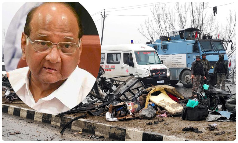 Ncp chief sharad pawar controversial statement only pulwama attack like incident can change people mood in Maharashtra