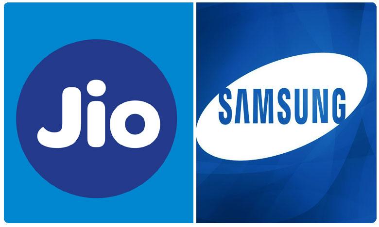 Jio & Samsung gearing up, జియో, శాంసంగ్ కలిసి మరో స్టెప్.. ఈసారి ఏంటంటే ?